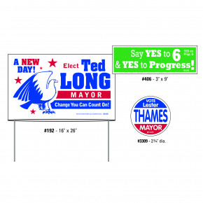 A few of Gill Studios Inc.'s promotional items, including double-sided yard signs, bumper stickers and lapel stickers. (888) 455-4422, www.gill-line.com